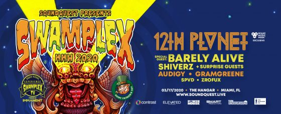 SoundQuest w/ 12th Planet, Barely Alive, Shiverz (POSTPONED)